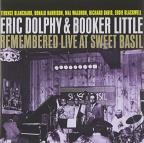 Eric Dolphy & Booker Little Remembered Live at Sweet Basil, Vol. 1