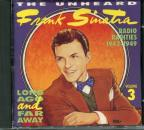 Unheard Frank Sinatra, Vol. 3: Long Ago & Far Away: Radio Rarities 1943-1949