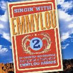 Singin' With Emmylou, Vol. 2