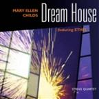 Childs, M.E.: Dream House (Ethel)