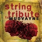 Mudvayne String Tribute
