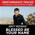 Blessed Be Your Name (Performance Tracks) - EP