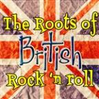Roots Of British Rock 'N Roll