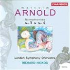 Malcolm Arnold: Symphonies Nos. 3 &amp; 4