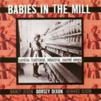 Babies in the Mill