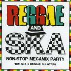 Reggae and Ska Non-Stop Megamix Party