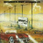 Groundhog Night: Groundhogs Live
