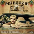 "I Like It - Single Of ""Firme Homegirl Oldies Vol 2"""