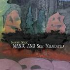 Manic & Self Medicated: The Plague