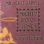 Mighty Road Songs: A Handful of Tunes By Woody Guthrie