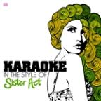 Karaoke - In The Style Of Sister Act - Single