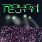 Rough Cutt Live