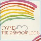 Over The Rainbow 100%