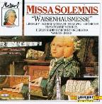 A Little Night Music - Mozart: Missa Solemnis, etc