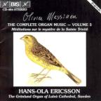 Olivier Messiaen: Complete Organ Music, Vol. 5
