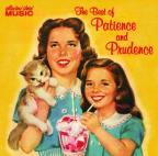 Best Of Patience And Prudence