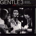 Gentle3 Unplugged Live