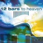 12 Bars To Heaven