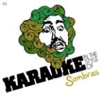 Karaoke - In The Style Of Sombras