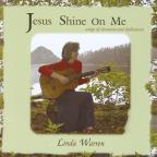 Jesus Shine on Me