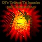 DJ's Tribute To Jamaica 50th Independence