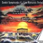 Danish Late Romantic Symphonies / Grondahl, Danish Radio