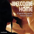 Welcome Home-A Special Message For Vietnam Veteran