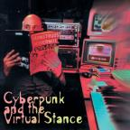 ARC, Vol. 3: Cyberpunk and the Virtual Stance