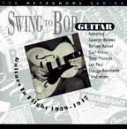 Swing to Bop: Guitars in Flight 1939-1947
