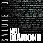 Salute To Neil Diamond