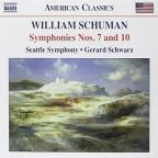 William Schuman: Symphonies Nos. 7 &amp; 10