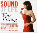 Sound of Life: Wine Tasting