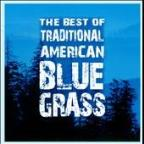 Best of Traditional American Bluegrass