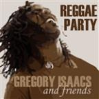 Gregory Isaac & Friends - Reggae Party