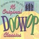 Echoes Down The Hall: 16 Doo-Wop Classics