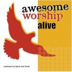 Awesome Worship Alive