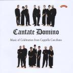 Cantate Domino: Music fo Celebration from Cappella Caeciliana