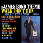 James Bond Theme/Walk Don't