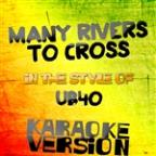 Many Rivers To Cross (In The Style Of Ub40) [karaoke Version] - Single