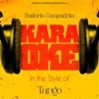 Bailarin Compadrito (In The Style Of Tango) [karaoke Version] - Single