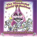 Wonderful World of Shabbat