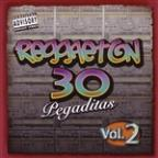 Reggaeton: 30 Pegaditas, Vol. 2