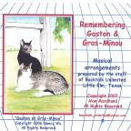Remembering Gaston & Gros-Minou