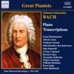 Bach, J.S.: Piano Transcriptions, Vol. 1 (Great Pianists) (1925-1947)