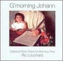 G'morning Johann: Classical Piano Solos for Morning Time