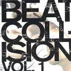 Beat Collision, Vol. 1
