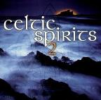 Celtic Spirits Vol. 2 - Celtic Spirits