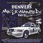 Playalitical Presents Denver's Most Wanted, Vol.3