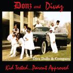 Donz & Divaz: Kid Tested Parent Approved