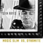 Magic Slim vs. Dynamite